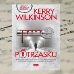 W potrzasku - Kerry Wilkinson