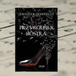 Przyrodnia siostra – Jennifer Donnelly