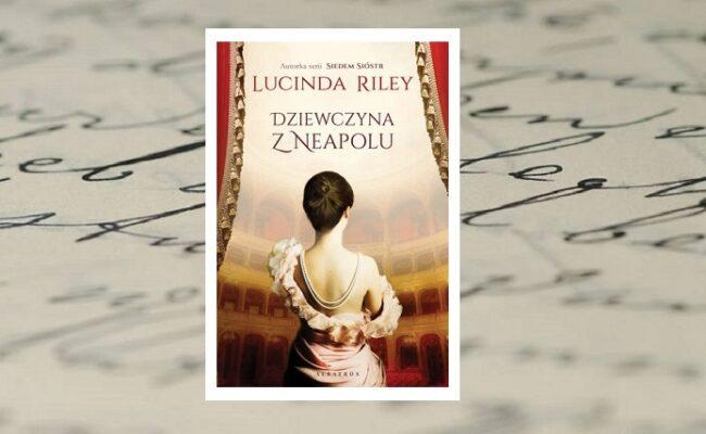 Dziewczyna z Neapolu - Lucinda Riley - okładka na tle zapisanej odręcznie pożółkłej kartki papieru
