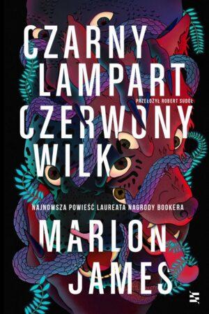 Czarny Lampart, Czerwony Wilk - Marlon James - okładka