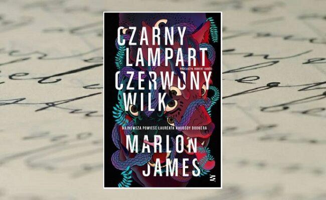 Marlon James - Czarny Lampart, Czerwony Wilk - okładka plus tło
