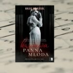 [Patronat medialny] Krwawa Panna Młoda - Bree Porter